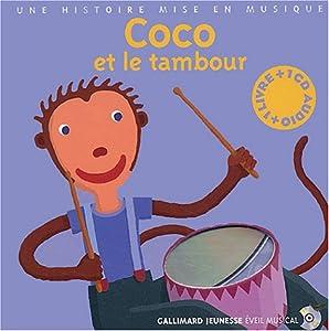 """Afficher """"Coco et le tambour"""""""