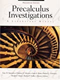 img - for Precalculus Investigations: A Laboratory Manual, Preliminary Edition book / textbook / text book