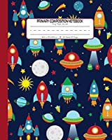 Primary Composition Notebook Story Paper Journal: Dashed Midline And Picture Space School Exercise Book | 120 Story Pages | Red - Rocket (Outer Space Astronomy Series)