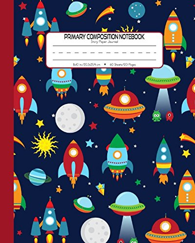 Primary Composition Notebook Story Paper Journal: Dashed Midline And Picture Space School Exercise Book | 120 Story Pages | Red - Rocket (Outer Space Astronomy Series) ()