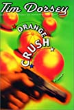 Orange Crush, Tim Dorsey, 0060185775