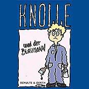 Knolle und der Blaumann (Knolle 5) | Gertrud Schmalenbach