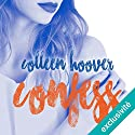 Confess | Livre audio Auteur(s) : Colleen Hoover Narrateur(s) : Ana Piévic