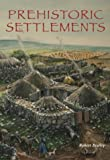 img - for Prehistoric Settlements book / textbook / text book