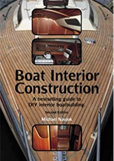 Boat Interior Construction A Bestselling Guide To DIY Boatbuilding