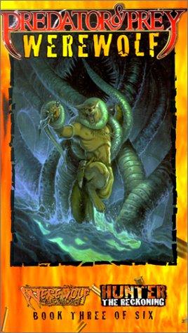 Predator & Prey Werewolf *OP (Vampire: The Masquerade Predator & Prey) White Wolf Publishing