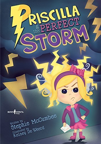 Priscilla & the Perfect Storm by Stephie McCumbee (2014-08-01)