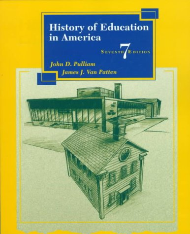 History of Education in America (7th Edition)