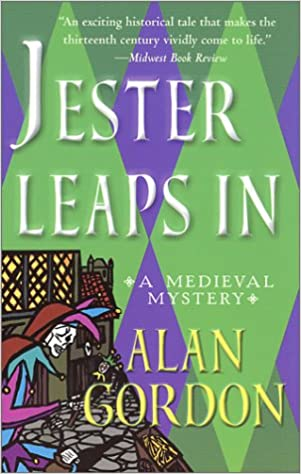 Jester Leaps In A Medieval Mystery Fools Guild Mysteries Alan
