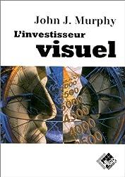 L'investisseur visuel