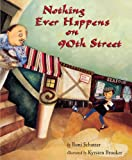 Nothing Ever Happens on 90th Street, Roni Schotter, 0613228030