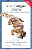 Blue-Tongued Skinks, David C. Wareham, 1882770994