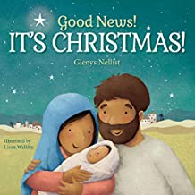 Good News! It's Christmas! (Our Daily Bread for Kids Presents)
