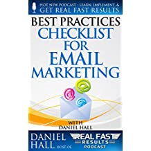 Best Practices Checklist for Email Marketing (Real Fast Results Book 56)