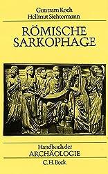 Romische Sarkophage (Handbuch der Archaologie) (German Edition)