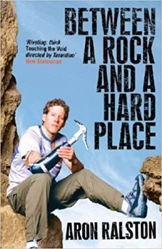 Between A Rock And A Hard Place Amazon Co Uk Ralston Aron 9780743495806 Books