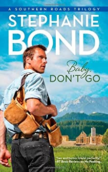 Baby, Don't Go 0778312577 Book Cover