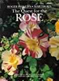 Amazon / BBC Books: The Quest for the Rose The Most Highly Illustrated Historical Guide to Roses (Roger Phillips) (Martyn Rix)