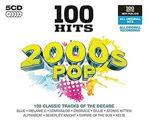 100 Hits - 2000S Pop: Various Artists: Amazon.es: Música
