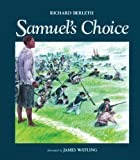 img - for Samuel's Choice by Berleth, Richard (2011) Paperback book / textbook / text book