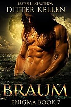 Braum: A SciFi Alien Romance (Enigma Series Book 7) by [Kellen, Ditter]