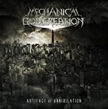 Artifact Annihilation by Mechanical God Creation