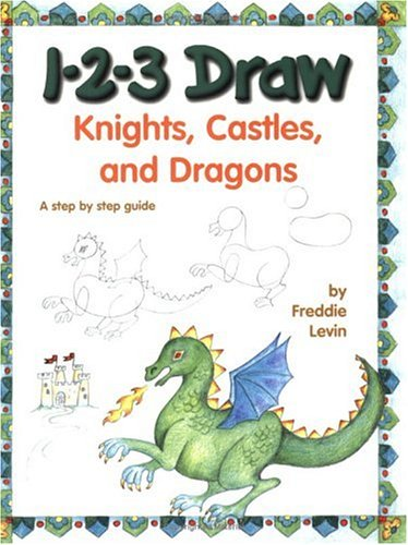 Download 1-2-3 Draw Knights, Castles and Dragons pdf epub