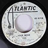 Yes 45 RPM Your Move / Your Move