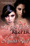 Not My Sister's Keeper