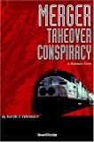 img - for Merger: Takeover Conspiracy book / textbook / text book