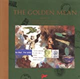 The Golden Mean: In Which the Extraordinary Correspondence of Griffin and Sabine Concludes