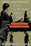Even the Women Must Fight, Karen Gottschang Turner and Phan T. Hao, 0471146897