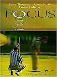 Focus, Larry Mize and Scott Simpson, 084995505X