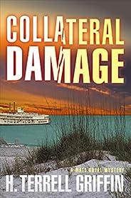 Collateral Damage: A Matt Royal Mystery (Matt Royal Mysteries Book 6)
