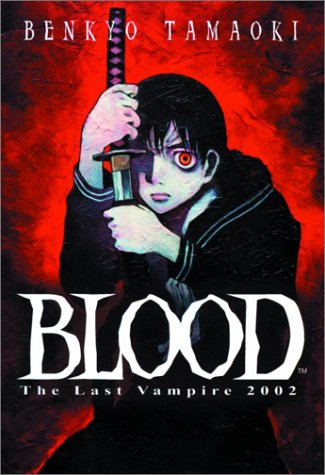 Blood, The Last Vampire - French - Epub