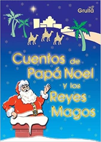 Fotos Papa Noel Reyes Magos.Cuentos De Papa Noel Y Los Reyes Magos Stories Of Santa