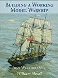 Building a Working Model Warship, William Mowll, 1557500983