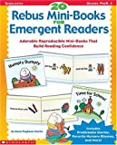 img - for 20 Rebus Mini-Books for Emergent Readers: Adorable Reproducible Mini-Books That Build Reading Confidence book / textbook / text book