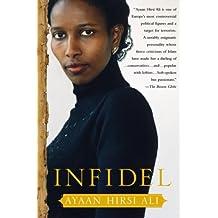By Ayaan Hirsi Ali - Infidel (1st Edition) (1.7.2007)