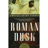 Roman Dusk: A Novel of the Count Saint-Germain (St. Germain)