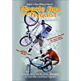 Miracle Boy & Nyquist: BMX