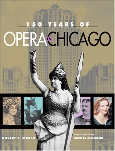 150 Years of Opera in Chicago