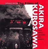 The Films of Akira Kurosawa, Donald Richie, 0520200268