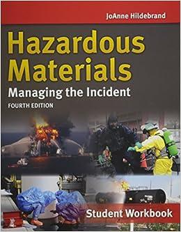 Hazardous Materials: Managing the Incident, Student Workbook