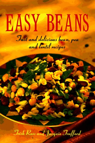Easy Beans: Fast and Delicious Bean, Pea, and Lentil Recipes (Best Rice Cooker Nz)