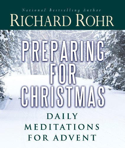 (Preparing for Christmas: Daily Meditations for Advent)