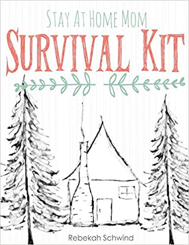 Buy Stay At Home Mom Survival Kit The Ultimate Collection