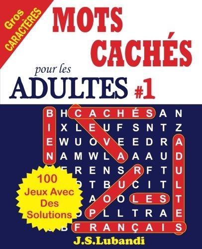 MOTS CACHES pour les ADULTES # 1 (Volume 1)  [Lubandi, J S] (Tapa Blanda)