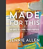 img - for Made for This: 40 Days to Living Your Purpose book / textbook / text book