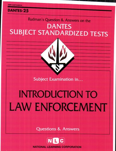 DSST Introduction to Law Enforcement (Passbooks) (DANTES SUBJECT STANDARDIZED TESTS (DANTES))